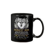 Wolf Daughter To Mom My Friend My Spirit  Mug front