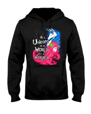 Be A Unicorn In A World Full Of Horse Hooded Sweatshirt thumbnail