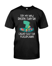 Try My New Recipe Dinosaur Classic T-Shirt front