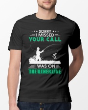 Fishing I missed your call  Classic T-Shirt lifestyle-mens-crewneck-front-13