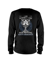 I Am Who I Am Yourr Approval Isn't Needed Viking Long Sleeve Tee tile