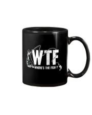 Fishing WTF funny saying Mug thumbnail