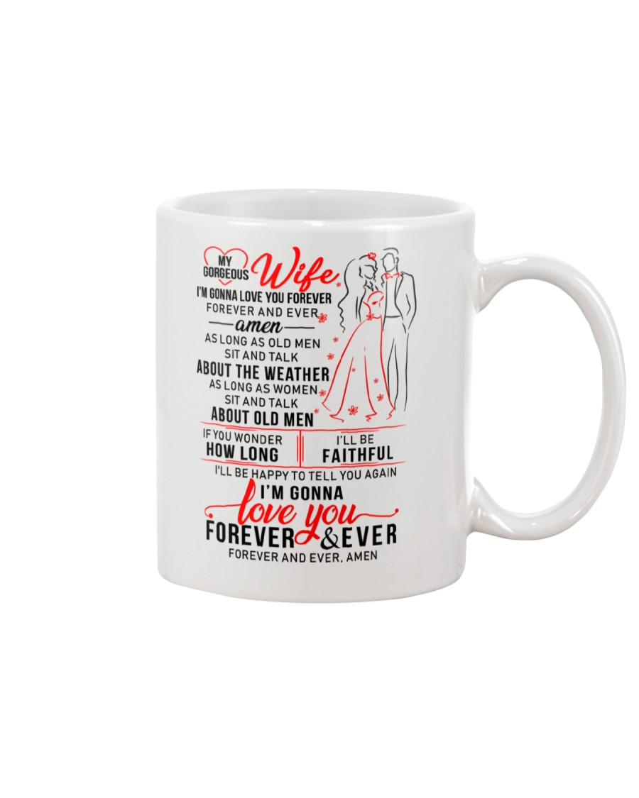 Gonna  Love You Wife  Mug