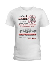 Firefighter Beautiful Inside And Out Daughter Mom Ladies T-Shirt thumbnail