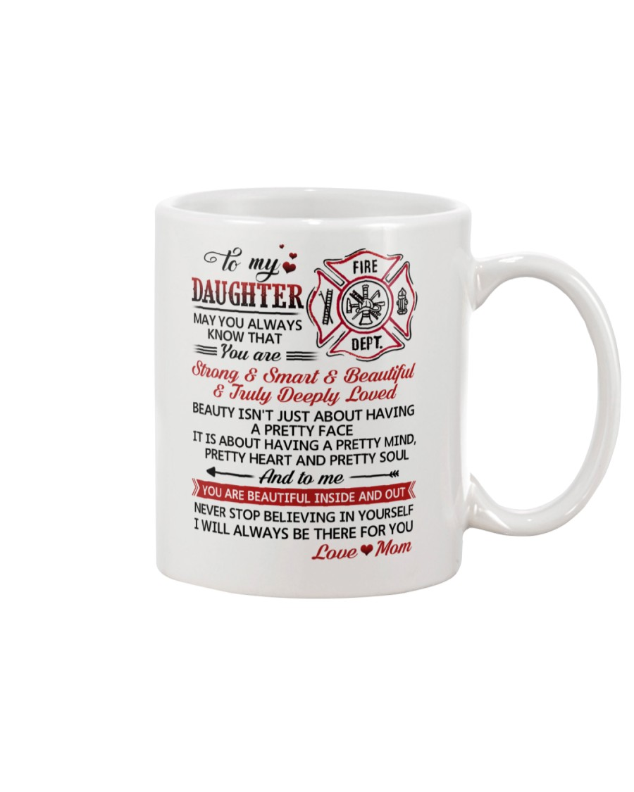 Firefighter Beautiful Inside And Out Daughter Mom Mug
