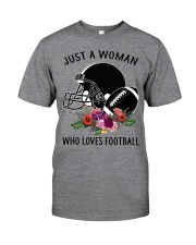 Just a woman who loves football shirt Classic T-Shirt front