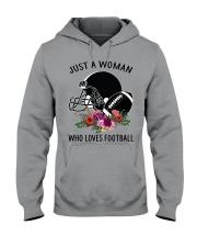 Just a woman who loves football shirt Hooded Sweatshirt thumbnail