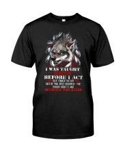 Wolf Taught To Think Before Acting Classic T-Shirt front