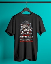 Wolf Taught To Think Before Acting Classic T-Shirt lifestyle-mens-crewneck-front-3