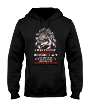 Wolf Taught To Think Before Acting Hooded Sweatshirt thumbnail