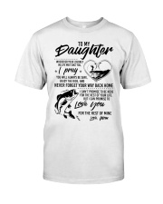 Fishing Daughter Mom Love you for the rest of mine Classic T-Shirt thumbnail