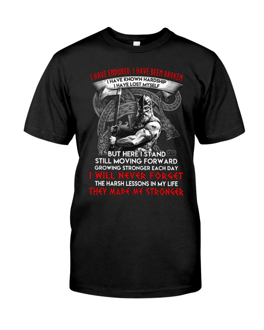 They Made Me Stronger Viking  Classic T-Shirt