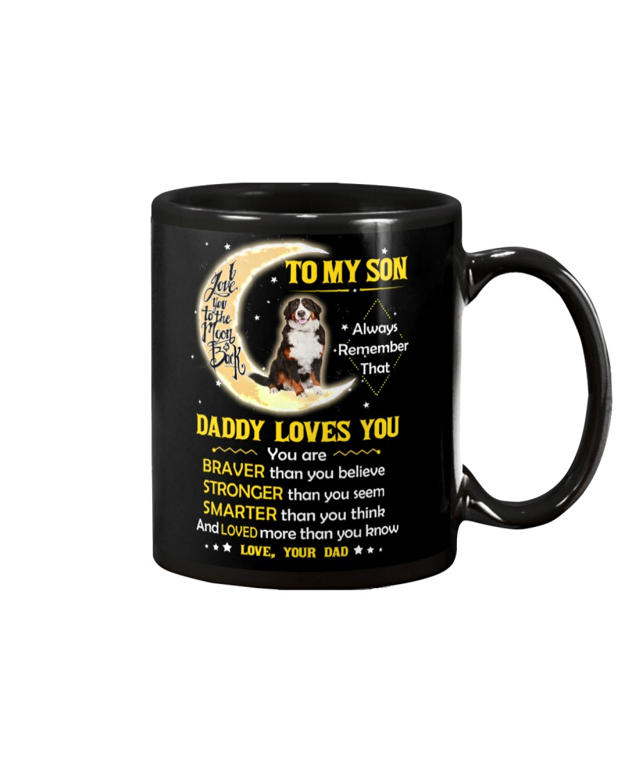 Bernese Mountain Dog Son Dad Daddy Loves You Mug