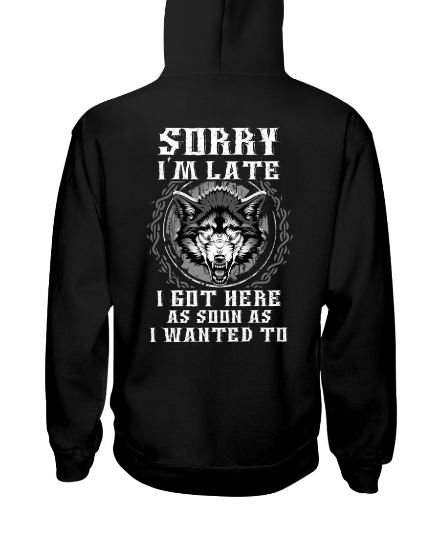 Sorry I'm Late Wolf Hooded Sweatshirt