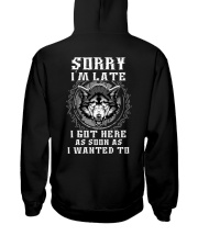 Sorry I'm Late Wolf Hooded Sweatshirt back