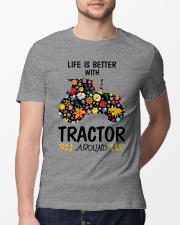 Farmer Tractor Life is better  Classic T-Shirt lifestyle-mens-crewneck-front-13