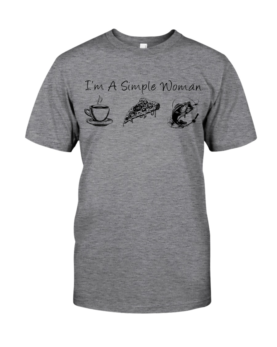 FISHING I'm a simple woman shirt Classic T-Shirt