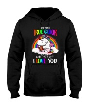 I See Your True Color Hooded Sweatshirt thumbnail