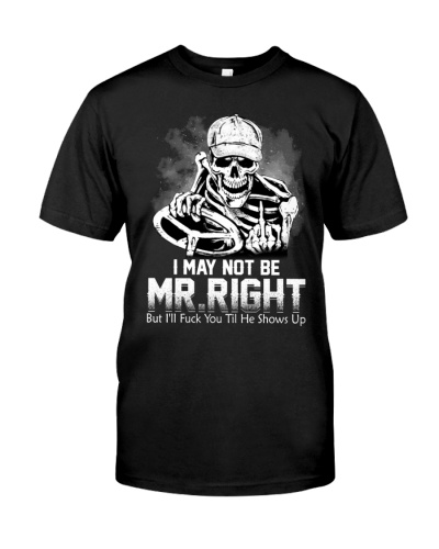 Trucker Mr Right shirt