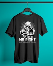 Trucker Mr Right shirt Classic T-Shirt lifestyle-mens-crewneck-front-3