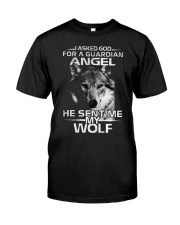 I Asked God For A Guardian Angel He Sent Me My Wol Classic T-Shirt thumbnail