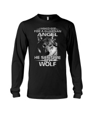 I Asked God For A Guardian Angel He Sent Me My Wol Long Sleeve Tee thumbnail