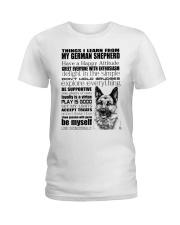 Thing i learn from German Shepherd  Ladies T-Shirt thumbnail