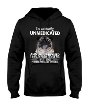 Im Curently Unmedicated And Unsuper Vised pug Hooded Sweatshirt thumbnail