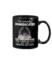 Im Curently Unmedicated And Unsuper Vised pug Mug thumbnail