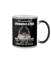 Im Curently Unmedicated And Unsuper Vised pug Color Changing Mug thumbnail