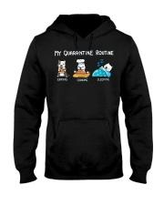 My Quarantine Routine pitbull3 Hooded Sweatshirt thumbnail