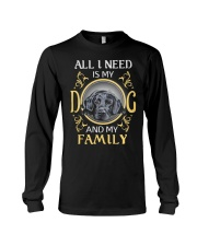 All L Need Is My And My Family labrador Long Sleeve Tee thumbnail
