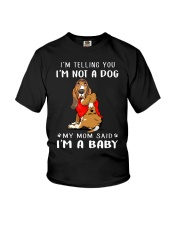 I'm Telling You I'M Not A Dog My Mom basset hound Youth T-Shirt thumbnail