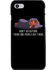 Don'T Go Outside There Are People Out Dachshund 1 Phone Case thumbnail