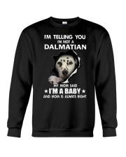 I'm telling you i'm not a dalmatian Crewneck Sweatshirt thumbnail