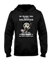 I'm telling you i'm not a dalmatian Hooded Sweatshirt thumbnail