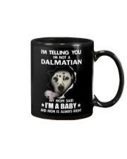 I'm telling you i'm not a dalmatian Mug thumbnail
