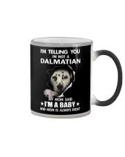 I'm telling you i'm not a dalmatian Color Changing Mug thumbnail