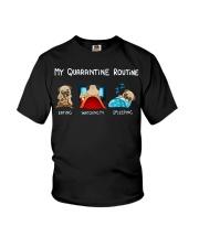 My Quarntine Routine pug2 Youth T-Shirt thumbnail