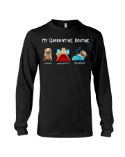 My Quarntine Routine pug2 Long Sleeve Tee thumbnail