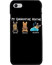 My Quarantine Routine Yorkie3 Phone Case thumbnail