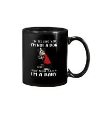 Bernese Mountain I'm Telling You I'm Not A Dog Mug thumbnail