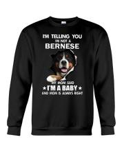 I'm telling you i'm not a bernese Crewneck Sweatshirt thumbnail