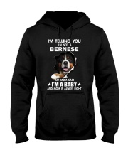 I'm telling you i'm not a bernese Hooded Sweatshirt thumbnail