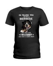 I'm telling you i'm not a bernese Ladies T-Shirt thumbnail