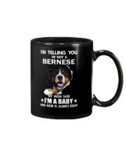 I'm telling you i'm not a bernese Mug thumbnail