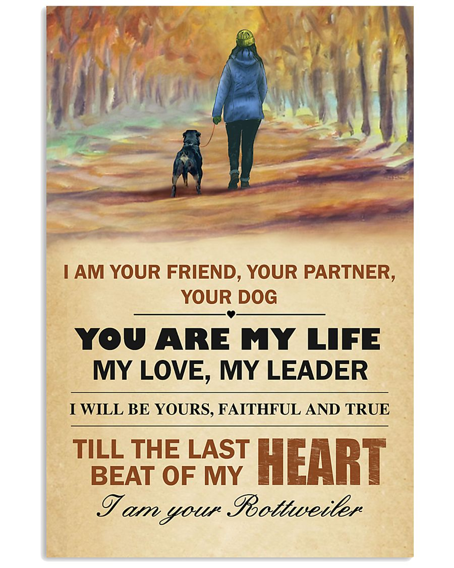 I Am Your Friend - Your Partner-Your Dog 11x17 Poster