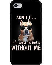 pitbull admit it life would be boring without me Phone Case thumbnail
