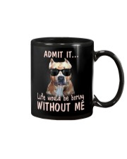 pitbull admit it life would be boring without me Mug thumbnail