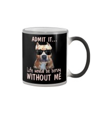 pitbull admit it life would be boring without me Color Changing Mug thumbnail